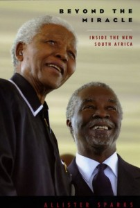 Book cover of Beyond the Miracle: Inside the New South Africa by Allister Sparks © University Of Chicago Press   Amazon.com