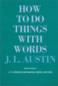 Book cover of How to Do Things with Words by J.L. Austin © Harvard University Press   Amazon.com